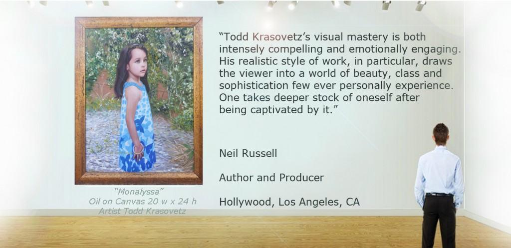 San Diego Portrait Art & Fifne Art Oil Paintings By Todd Krasovetz Neil Russell Testimonail